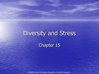 Diversity and Stress