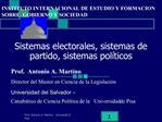Sistemas electorales, sistemas de partido, sistemas pol ticos