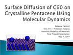 Surface Diffusion of C60 on Crystalline Pentacene Using Molecular Dynamics