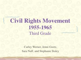 Civil Rights Movement 1955-1965 Third Grade