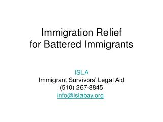Immigration Relief  for Battered Immigrants