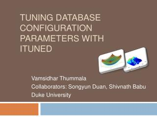 Tuning Database Configuration Parameters with iTuned