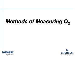 Methods of Measuring O2
