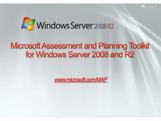 Microsoft Assessment and Planning Toolkit for Windows Server 2008 and R2