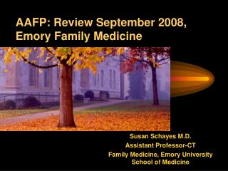 AAFP: Review September 2008, Emory Family Medicine