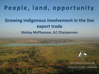 People, land, opportunity