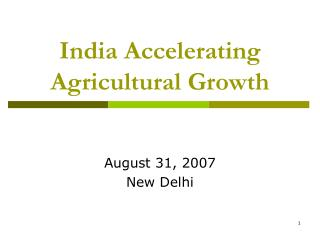 India Accelerating Agricultural Growth