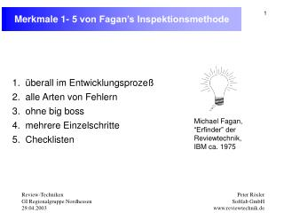 Merkmale 1- 5 von Fagan s Inspektionsmethode