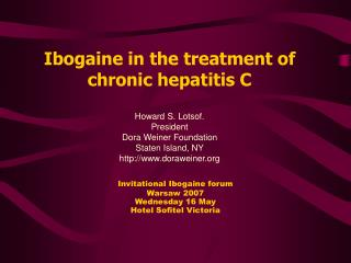 Ibogaine in the treatment of