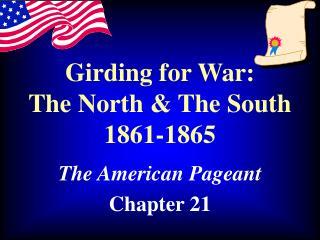 Girding for War: