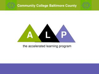 The accelerated learning program
