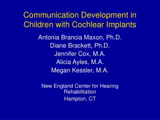 Communication Development in Children with Cochlear Implants