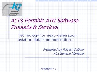 ACIs Portable ATN Software Products  Services