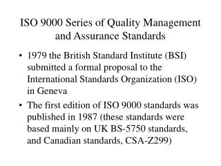 ISO 9000 Series of Quality Management and Assurance Standards