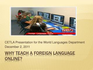 Why Teach a foreign language online