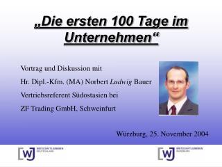 Die ersten 100 Tage im Unternehmen