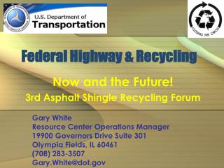 Federal Highway  Recycling