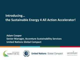 Introducing  the Sustainable Energy 4 All Action Accelerator