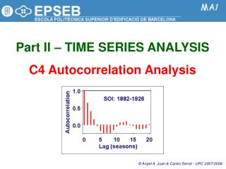 Part II   TIME SERIES ANALYSIS  C4 Autocorrelation Analysis