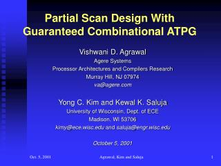 Partial Scan Design With Guaranteed Combinational ATPG