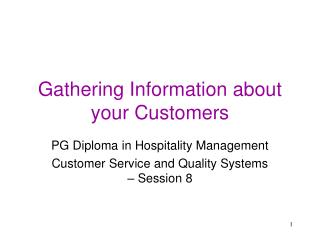 Gathering Information about your Customers