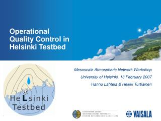 Operational     Quality Control in Helsinki Testbed