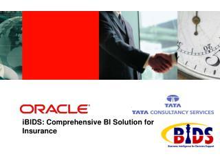 IBIDS: Comprehensive BI Solution for  Insurance