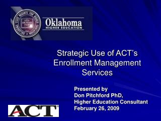 Strategic Use of ACT s  Enrollment Management Services