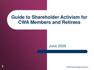 Guide to Shareholder Activism for CWA Members and Retirees