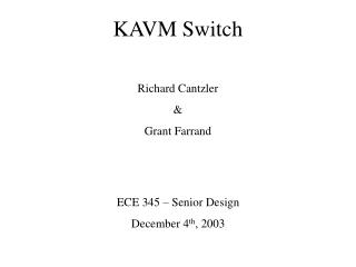 KAVM Switch