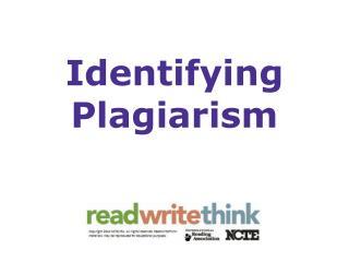 Identifying Plagiarism