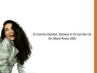 El Cerrito Dentist Dr. Mark Perez DDS