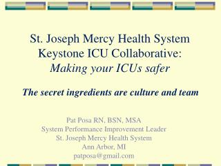 St. Joseph Mercy Health System Keystone ICU Collaborative: Making your ICUs safer