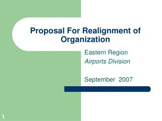 Proposal For Realignment of Organization