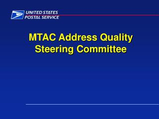 MTAC Address Quality Steering Committee