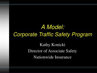 A Model: Corporate Traffic Safety Program
