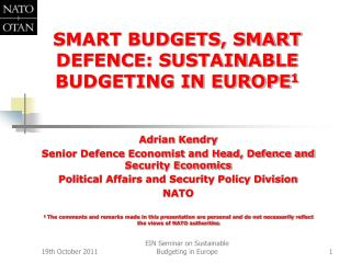 SMART BUDGETS, SMART DEFENCE: SUSTAINABLE BUDGETING IN EUROPE1
