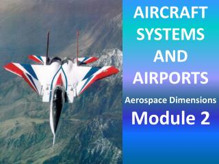 AIRCRAFT SYSTEMS AND AIRPORTS