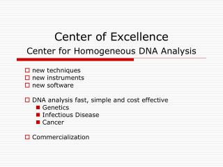 Center of Excellence  Center for Homogeneous DNA Analysis