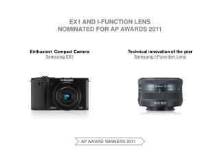 EX1 and i-Function Lens nominated for AP AWARDs 2011