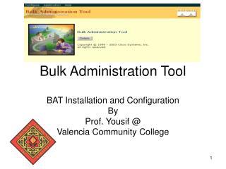 Bulk Administration Tool