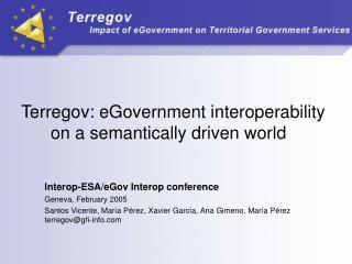 Terregov: eGovernment interoperability on a semantically driven world