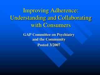 Improving Adherence: Understanding and Collaborating with Consumers