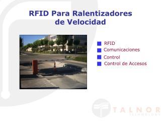 RFID Para Ralentizadores  de Velocidad