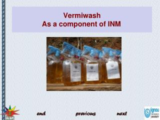 Vermiwash  As a component of INM