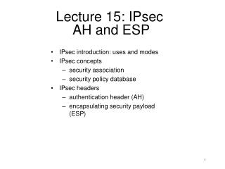 Lecture 15: IPsec  AH and ESP