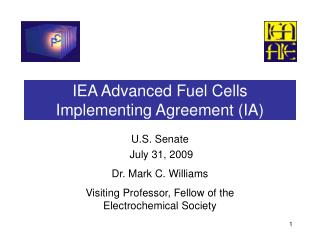 IEA Advanced Fuel Cells Implementing Agreement IA
