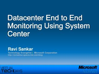 Datacenter End to End Monitoring Using System Center