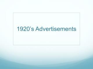 1920 s Advertisements