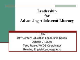 Leadership  for  Advancing Adolescent Literacy